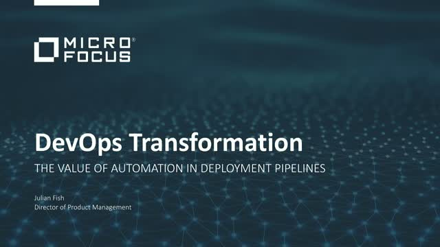 DevOps Transformation: The value of automation in deployment pipelines