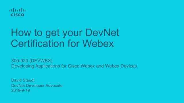 How to get your DevNet Certification for Webex