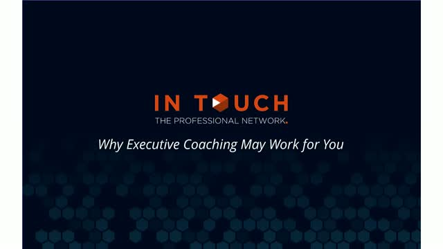 Why Executive Coaching May Work For You