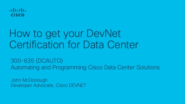 How to get your DevNet Certification for Data Center Automation