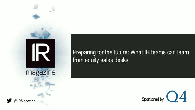 IR Magazine Webinar - What IR teams can learn from equity sales desks