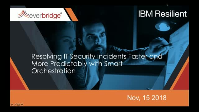 Resolving IT Security Incidents Faster & More Predictably w/ Smart Orchestration