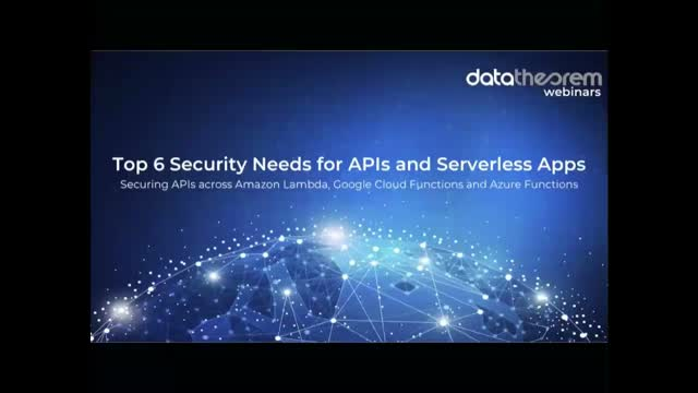 Top 6 Security Needs for APIs and Serverless Apps