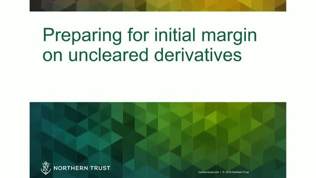 Preparing for Initial Margin on Uncleared Derivatives