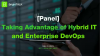 [Panel] Taking Advantage of Hybrid IT and Enterprise DevOps