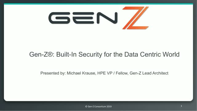 Gen-Z: Built-In Security for the Data Centric World