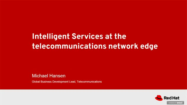 Intelligent Services at the Telecommunications Network Edge