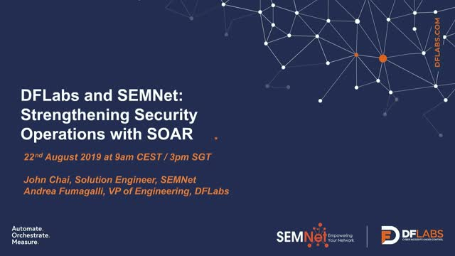DFLabs and SEMNet: Strengthening Security Operations with SOAR