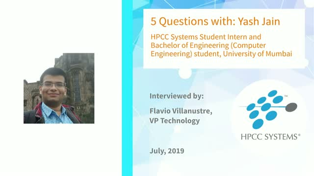 HPCC Systems Community Focus: 5 Questions with Yash Jain