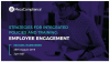 Strategies for Integrated Policies and Training - Employee Engagement