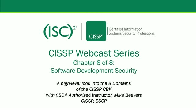 CISSP Webcast Series: Chapter 8 of 8