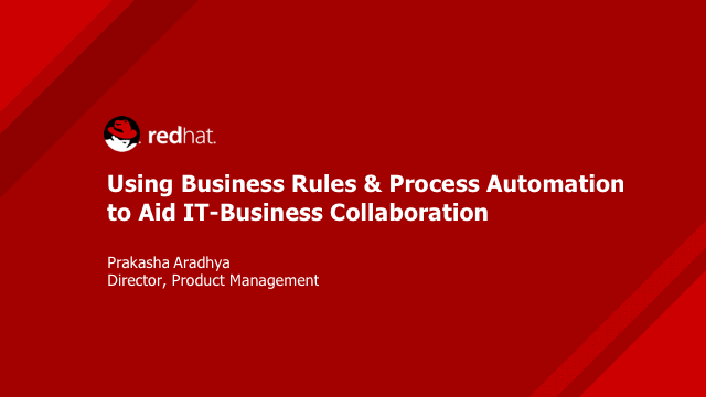 Using Business Rules & Process Automation to Aid IT-Business Collaboration
