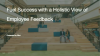Fuel Success with a Holistic View of Employee Feedback