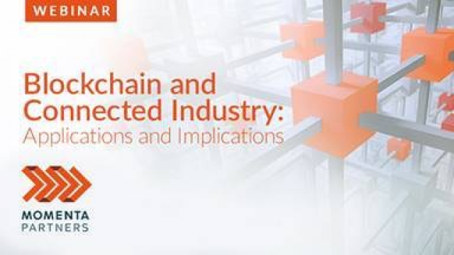 Blockchain & Connected Industry: Applications and Implications
