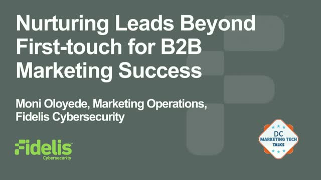 Nurturing Leads Beyond First-touch for B2B Marketing Success