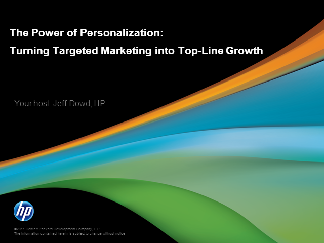 The Power of Personalization: Turning Targeted Marketing Into Top-Line Growth