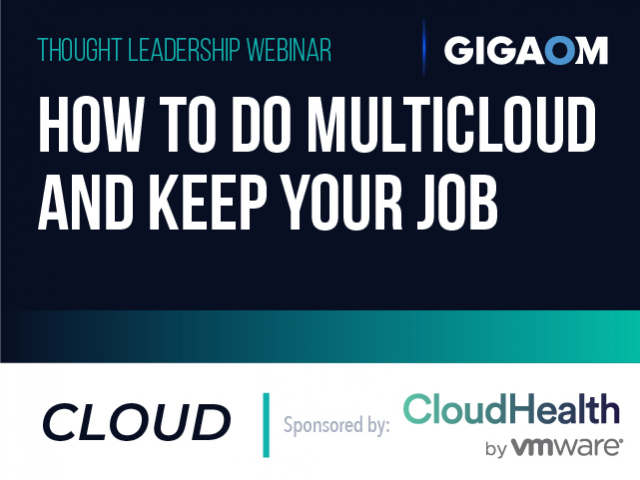 How to do Multicloud and Keep Your Job