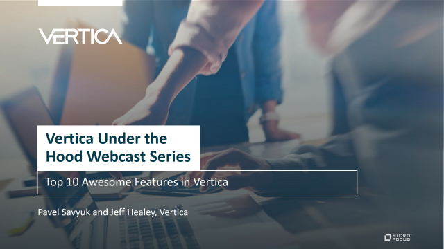 Top 10 Awesome Features in Vertica