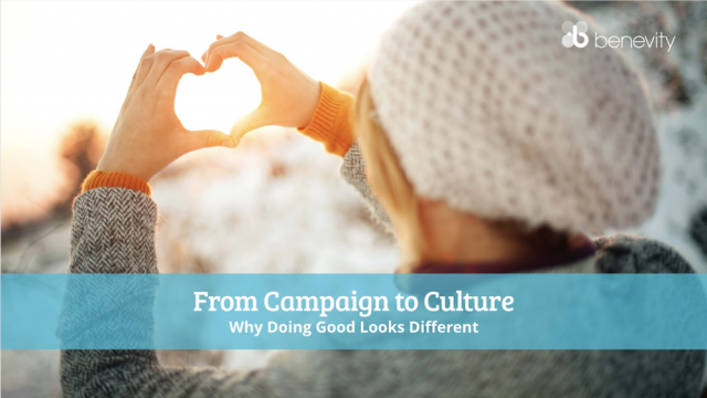 From Campaign to Culture: Why Doing Good Looks Different