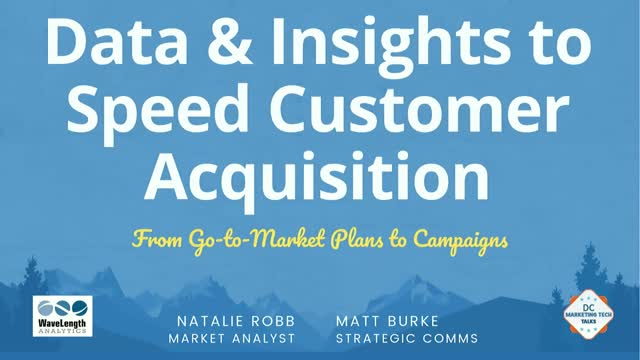 Data & Insights to Speed Customer Acquisition