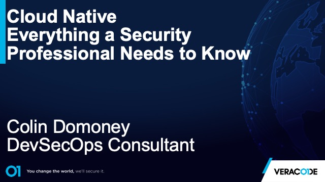 Cloud Native – Everything a Security Professional Needs to Know