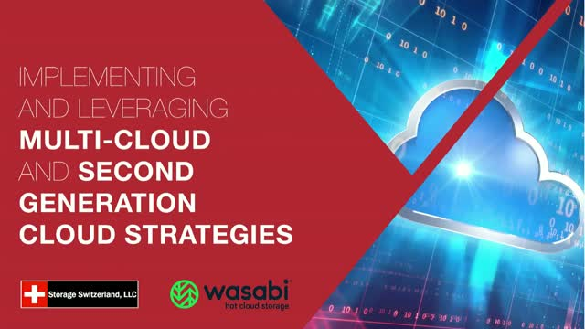 Implementing and Leveraging Multi-cloud and Second Generation Cloud Strategies