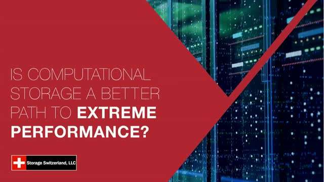 Panel Discussion: Is Computational Storage a Better Path to Extreme Performance?