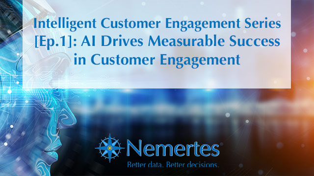 [Ep.1]: AI Drives Measurable Success in Customer Engagement