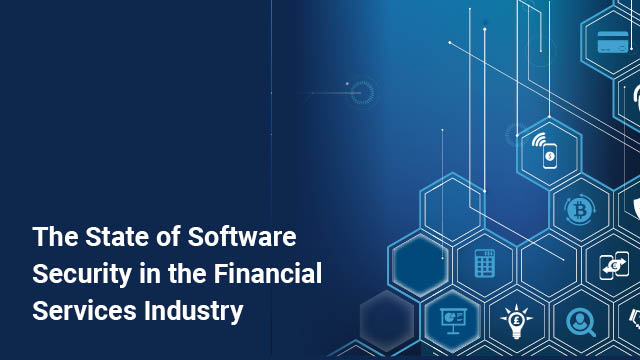 Financial Services Study Shows Why Investing in AppSec Matters