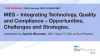 MES-Integrating Technology, Quality and Compliance – Opportunities, Challenges