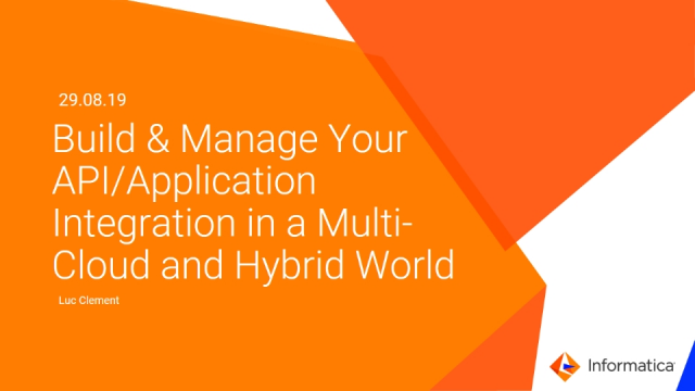 Build & Manage Your API/Application Integration in a Multi-Cloud & Hybrid World