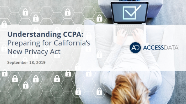 Understanding CCPA: Preparing for California's New Privacy Act