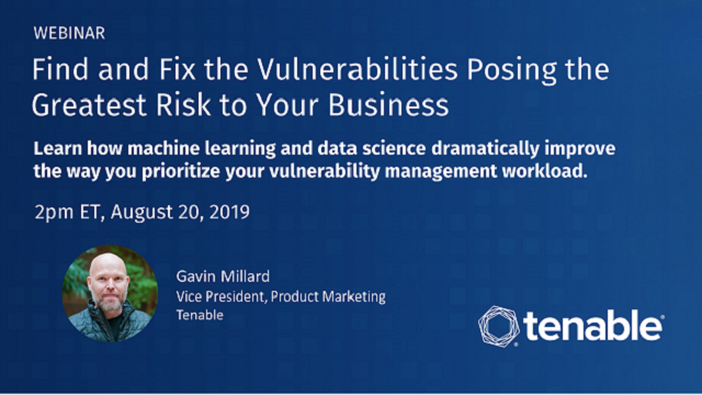 Find and Fix the Vulnerabilities Posing the Greatest Risk to Your Business