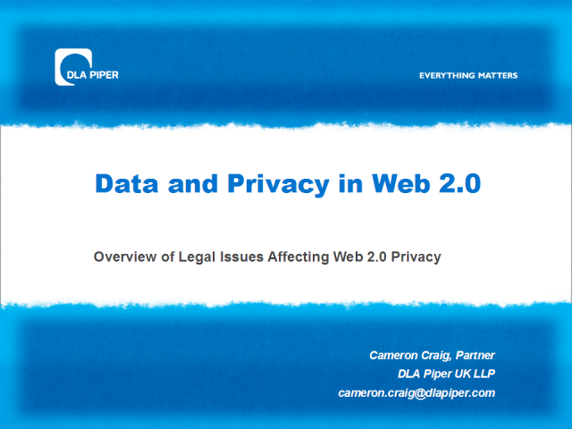 Overview of Legal Issues Affecting Web 2.0 Privacy