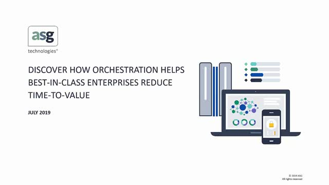 Discover How Orchestration Helps Best-in-Class Enterprises Reduce Time-to-Value