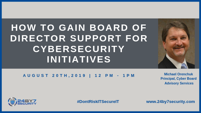 How To Gain Board of Director Support For Cybersecurity Initiatives