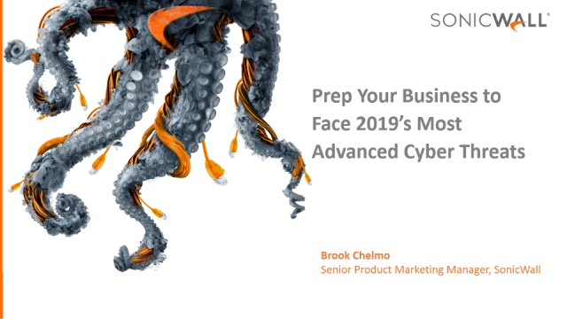 Prep Your Business to Face 2019's Most Advanced Cyber Threats