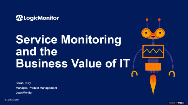 Service Monitoring and the Business Value of IT