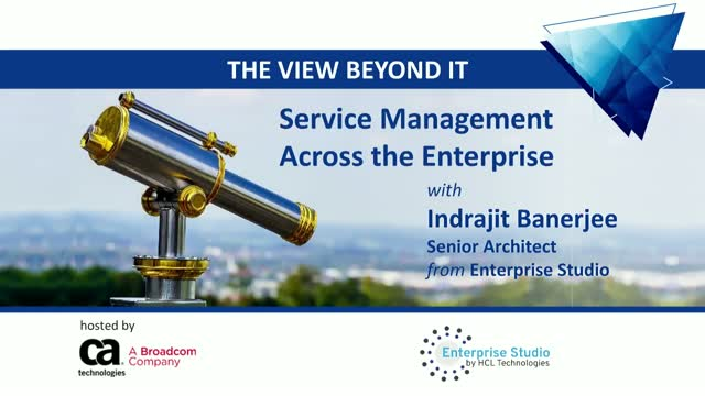 The View Beyond IT: Service Management Across the Enterprise