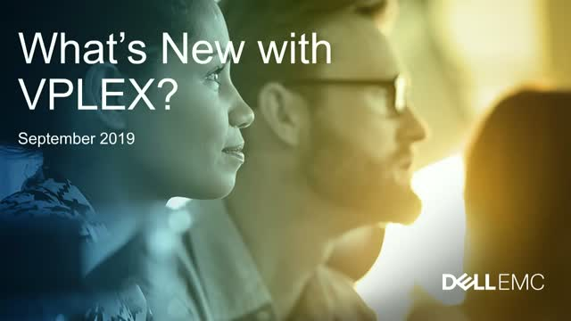 What's New with VPLEX: Continuous Application Availability