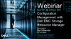 Configuration Management with Dell EMC Storage Resource Manager