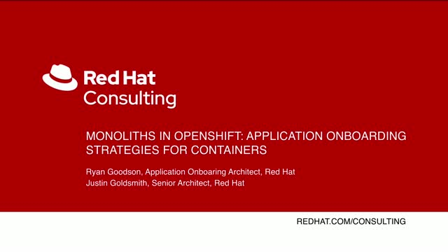 Monoliths in OpenShift: Application onboarding strategies for containers