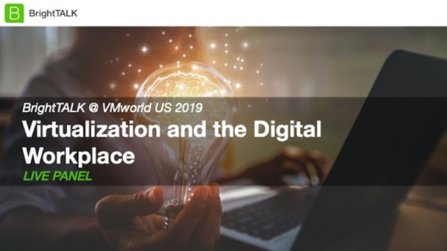 Virtualization and the Digital Workspace