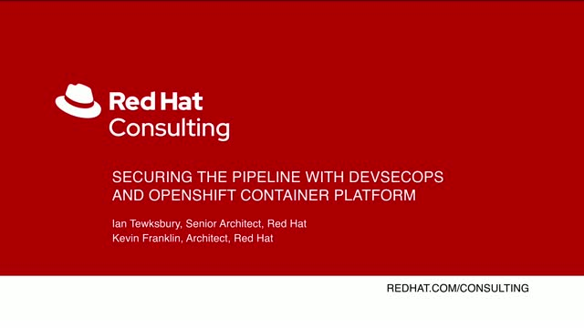 Securing the pipeline with DevSecOps and OpenShift Container Platform