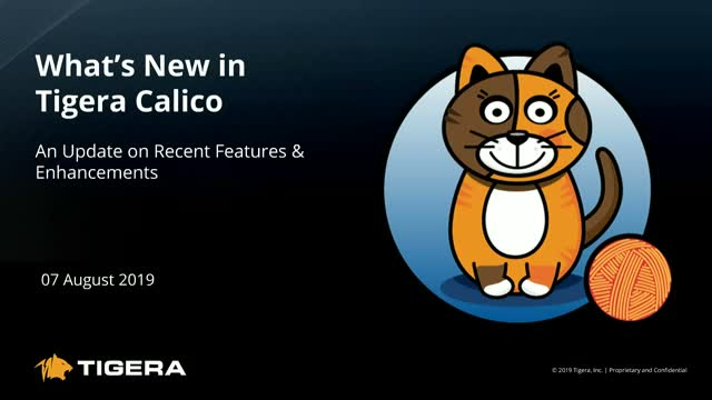 What's New in Tigera Calico: An Update on Recent Features & Enhancements