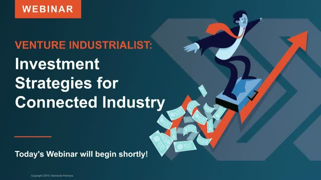 Venture Industrialist: Investment Strategies for Connected Industry