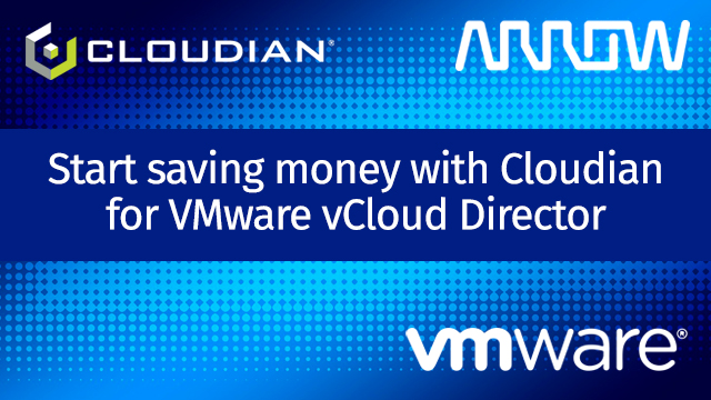 Start saving money with Cloudian for VMware vCloud Director