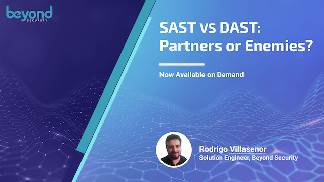 SAST vs DAST: Partners or Enemies? (Now Available on Demand)