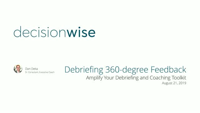 Debriefing 360-degree Feedback - Amplify Your Debriefing and Coaching Toolkit