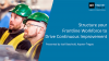 Structure your Frontline Workforce to Drive Continuous Improvement